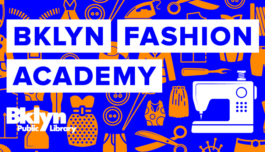Design Events: Discover Everything About NYCxDESIGN NYCxDESIGN Design Events: Discover Everything About NYCxDESIGN BKLYN FASHION ACADEMY PRESENTS