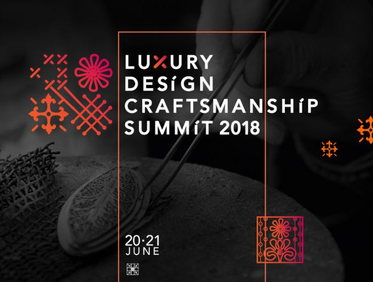 luxury design Luxury Design & Craftsmanship Summit – Why You Should Visit cover1 740x560
